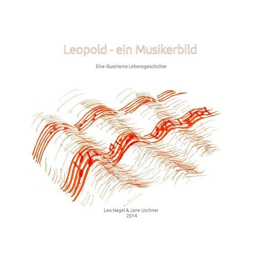 Leopold - Ein Musikerbild