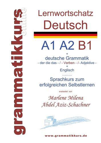 Lernwortschatz deutsch A1 A2 B1