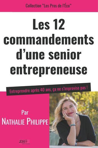 Les 12 commandements d'une senior entrepreneuse
