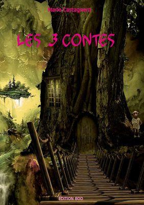 Les 3 Contes