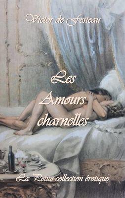 Les Amours charnelles