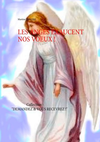Les anges exaucent nos vœux !