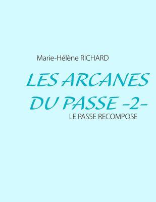 Les Arcanes du Passe -2-