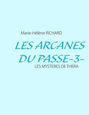 Les Arcanes Du Passe-3-