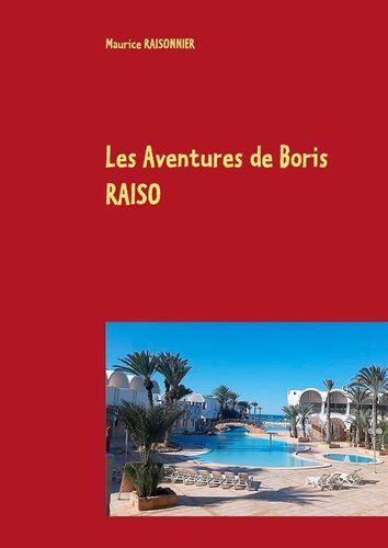 Les Aventures de Boris RAISO