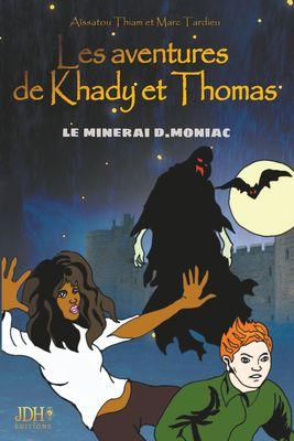 Les aventures de Khady et Thomas