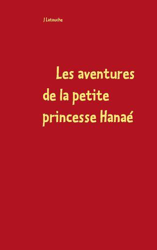 Les aventures de la petite princesse Hanaé