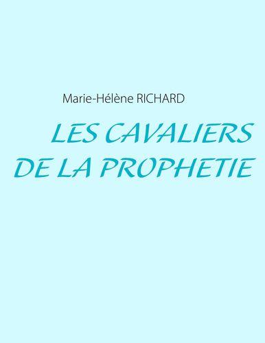 Les Cavaliers de la Prophétie