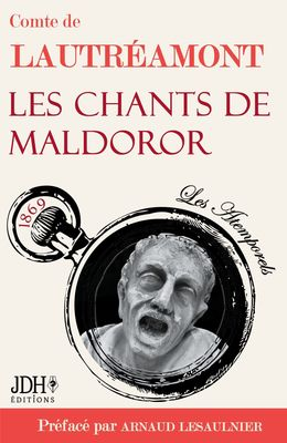 Les chants de Maldoror, du Comte de Lautréamont