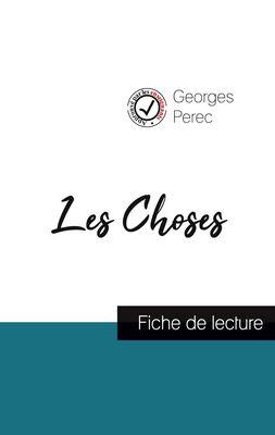Les Choses de Georges Perec (fiche de lecture et analyse complète de l'oeuvre)