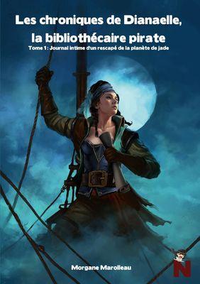 Les Chroniques de Dianaelle, la bibliothécaire pirate