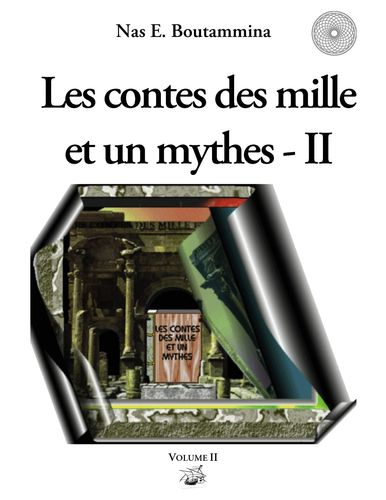 Les contes des mille et un mythes - Volume II