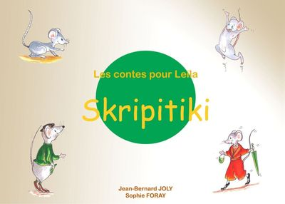 Les contes pour Leïla : Skripitiki
