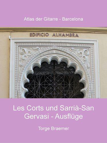 Les Corts und Sarrià-San Gervasi - Ausflüge