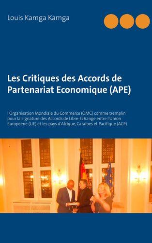 Les Critiques des Accords de Partenariat Economique (APE)