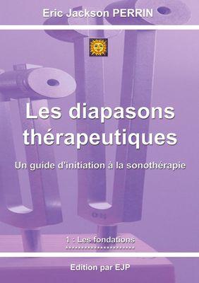 Les diapasons thérapeutiques