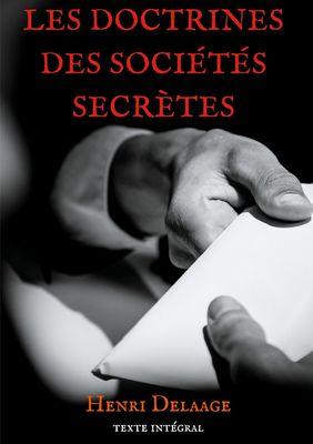 Les doctrines des sociétés secrètes