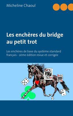 Les enchères du bridge au petit trot