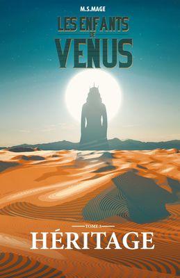 Les Enfants de Vénus: Héritage