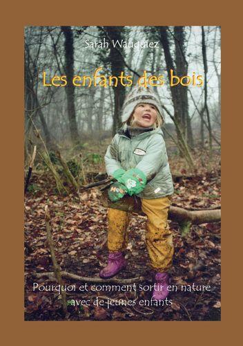 Les enfants des bois