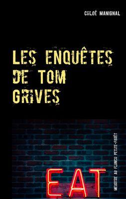 Les enquêtes de Tom Grives