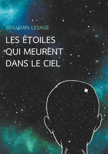 Les étoiles qui meurent dans le ciel