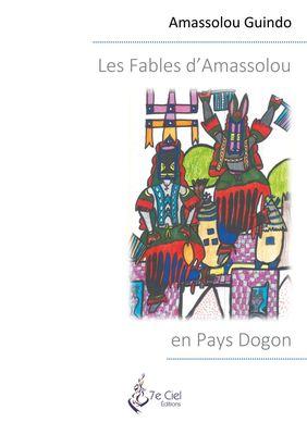 Les Fables d'Amassolou en Pays Dogon