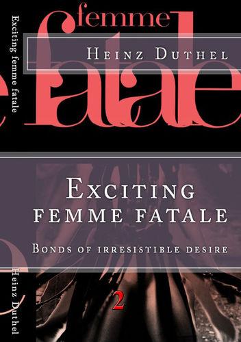 'Les Femme fatales' II