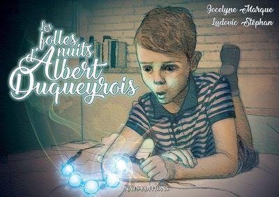 Les folles nuits d'Albert Duqueyrois