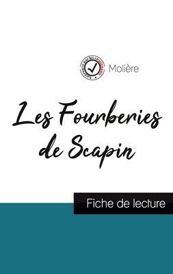 Les Fourberies de Scapin de Molière (fiche de lecture et analyse complète de l'oeuvre)