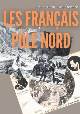 Les Français au Pôle nord