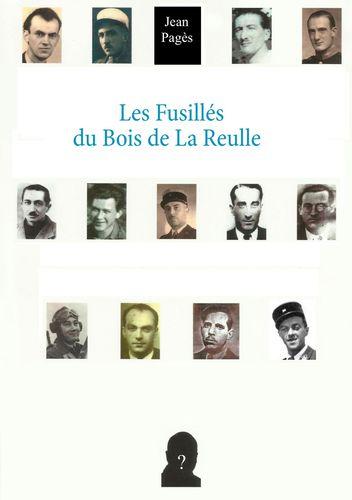 Les Fusillés du Bois de La Reulle