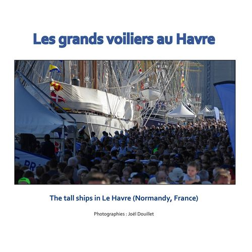 Les grands voiliers au Havre