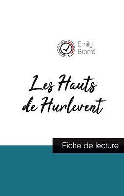 Les Hauts de Hurlevent de Emily Brontë (fiche de lecture et analyse complète de l'oeuvre)