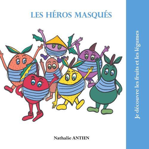 Les héros masqués