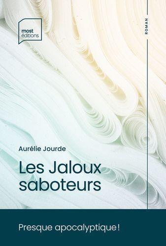 Les Jaloux saboteurs