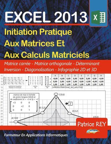 Les Matrices Avec EXCEL 2013