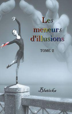 Les meneurs d'illusions