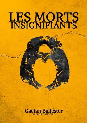 LES MORTS INSIGNIFIANTS