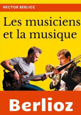 Les musiciens et la musique