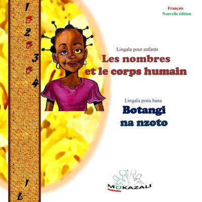Les nombres et le corps humain Botangi na nzoto Nouvelle édition