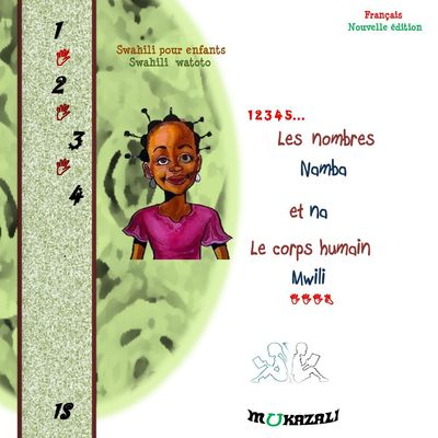 Les nombres namba et na corps humain mwili nouvelle edition