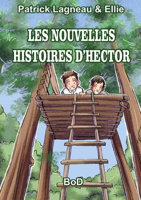 LES NOUVELLES HISTOIRES D'HECTOR