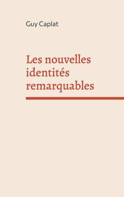 Les nouvelles identités remarquables