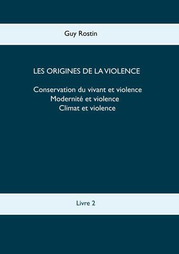 Les origines de la violence