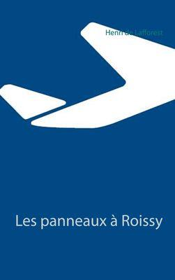 Les panneaux à Roissy