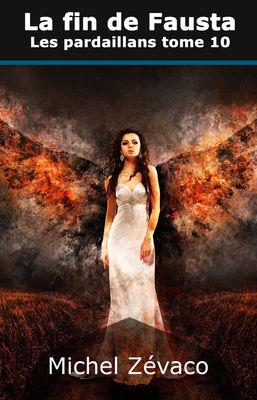 Les Pardaillan, tome 10 : La fin de Fausta