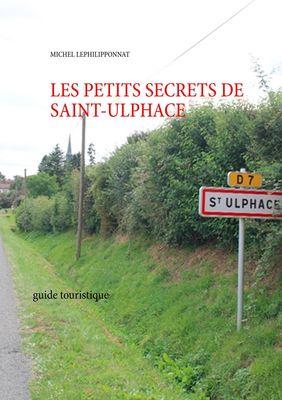 les petits secrets de saint ulphace