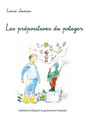 Les prépositions du potager