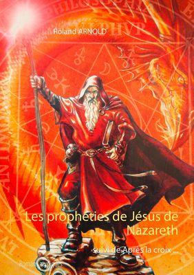 Les prophéties de Jésus de Nazareth